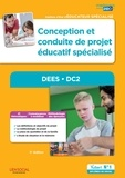 Stéphane Rullac et Cécile Soris - Conception et conduite de projet éducatif spécialisé DEES DC2 - Diplôme d'Etat d'Educateur spécialisé.