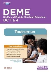 Stéphane Rullac et Lucienne Suissa - DEME Diplôme d'Etat de Moniteur-Educateur DC 1 à 4 - tout-en-un.