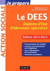 Le DEES- Diplôme d'Etat d'éducateur spécialisé - Stéphane Rullac |