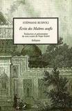 Stéphane Ruspoli - Ecrits des Maîtres soufis - Tome 1, Trois traités de Najm Kubrâ.