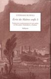 Stéphane Ruspoli - Ecrits des maitres soufis - Tome 3, Trois traîtés de Khotalânî, Nûrbakhsh et Kâshânî.