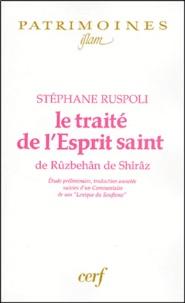 Accentsonline.fr Le traité de l'Esprit saint de Rûzbehân de Shîrâz Image