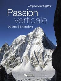 Coachingcorona.ch Passion verticale - Du Jura à l'Himalaya Image