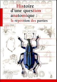 Télécharger le livre en anglais pdf Histoire d'une question anatomique  - La répétition des parties (French Edition) par Stéphane Schmitt