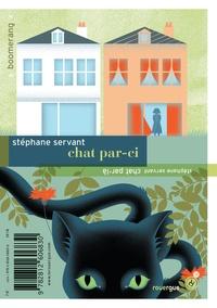 Stéphane Servant - Chat par-ci, chat par-là.