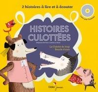 Stéphane Servant et Laëtitia Le Saux - Histoires culottées - La culotte du loup ; Boucle d'ours. 1 CD audio