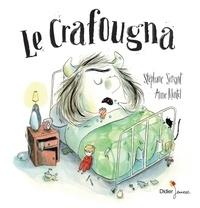 Stéphane Servant et Anne Montel - Le crafougna.