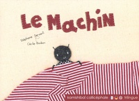 Stéphane Servant et Cécile Bonbon - Le machin.