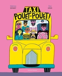 Stéphane Servant et Elisa Géhin - Taxi Pouet-Pouet!.