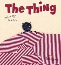 Stéphane Servant et Cécile Bonbon - The Thing - Edition bilingue français-anglais.