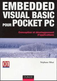 Embedded Visual Basic pour Pocket PC- Conception et développement d'applications - Stéphane Sibué | Showmesound.org