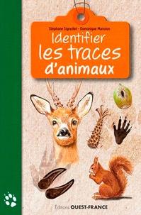 Stéphane Signollet et Dominique Mansion - Identifier les traces d'animaux.