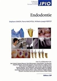 Stéphane Simon et Pierre Machtou - Endodontie.