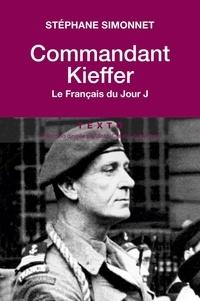 Stéphane Simonnet - Commandant Kieffer - Le Français du Jour J.