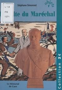 Stéphane Simonnet - Le culte du Maréchal.