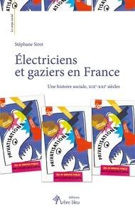 Histoiresdenlire.be Electriciens et gaziers en France - Une histoire sociale, XIXe-XXIe siècles Image