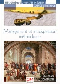 Stéphane Solotareff - Management et introspection méthodique.