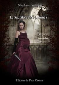 Stéphane Soutoul - Le Sacrifice des Damnés - Le cycle des âmes déchues, T2.