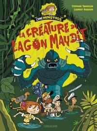 Stéphane Tamaillon et Laurent Audouin - La créature du lagon maudit.