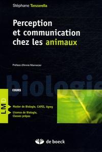 Stéphane Tanzarella - Perception et communication chez les animaux - Cours.