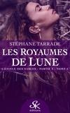 Stephane Tarrade - Les royaumes de lune Tome 4 : L'étoile des sables.