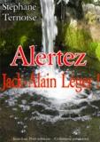 Stéphane Ternoise - Alertez Jack-Alain Léger!.
