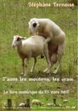 Stéphane Ternoise - J'aime les moutons, les vrais - Le livre numérique du 22 mars 2013.