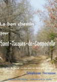 Stéphane Ternoise - Le bon chemin pour Saint-Jacques-de-Compostelle - Modèle du jeu de société créé en 2013 par Ternoise.