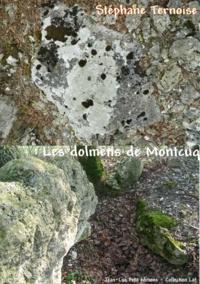 Stéphane Ternoise - Les dolmens de Montcuq.