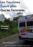 Stéphane Ternoise - Les Touristes Tuent plus que les Terroristes - Bonus : photos de Sylvia Pinel, ministre du Tourisme.
