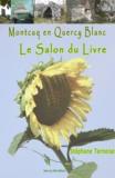 Stéphane Ternoise - Montcuq en Quercy Blanc Le salon du livre.