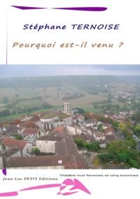 Stéphane Ternoise - Pourquoi est-il venu ? - Théâtre huit femmes et cinq hommes Pièce de théâtre contemporaine dans un salon du livre.