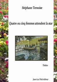 Stéphane Ternoise - Quatre ou cinq femmes attendent la star.