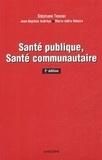 Stéphane Tessier - Santé publique, santé communautaire.