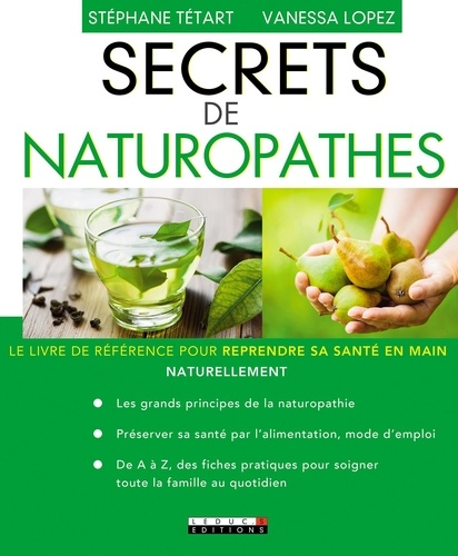 Secrets de naturopathes - Stéphane TétartVanessa Lopez - 9791028506650 - 13,99 €