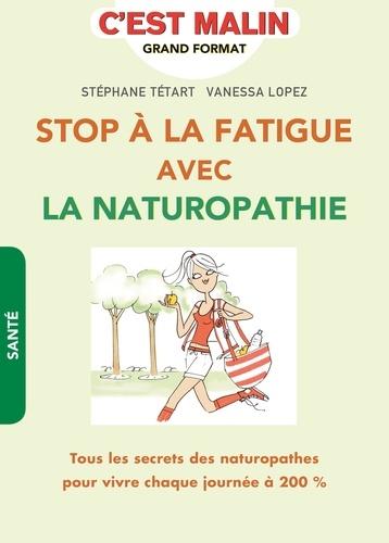 Stop à la fatigue avec la naturopathie