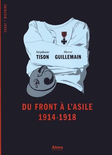 Du front à l'asile, 1914-1918