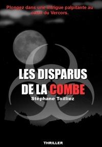 Stéphane Toilliez - Les disparus de la Combe.