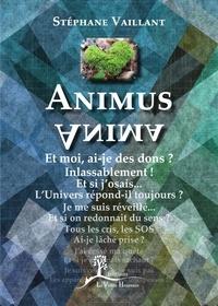 Stéphane Vaillant - Animus-Anima - Guide de développement personnel.