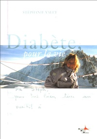 Stéphane Valet - Diabète, pour la vie.