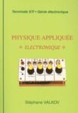 Stéphane Valkov - Physique appliquée Electronique.