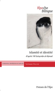 Stéphane Valter - Islamité et identité - D'après 'Ali Sulayman al-Ahmad.