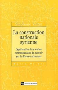 La construction nationale syrienne - Légitimation de la nature communautaire du pouvoir par le discours historique.pdf