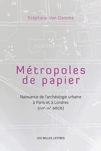 Checkpointfrance.fr Métropoles de papier - Naissance de l'archéologie urbaine à Paris et à Londres (XVIIe-XXe siècle) Image