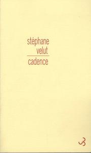 Stéphane Velut - Cadence.