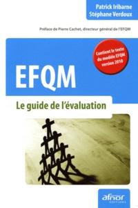 Stéphane Verdoux et Patrick Iribarne - EFQM - Le guide de l'évaluation.