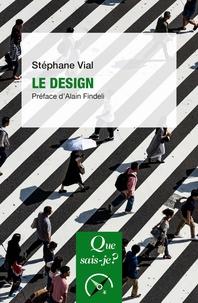 Stéphane Vial - Le design.