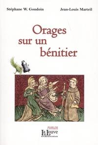 Stéphane-William Gondoin et Jean-Louis Marteil - Orages sur un bénitier.