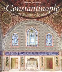 Constantinople - De Byzance à Istanbul.pdf