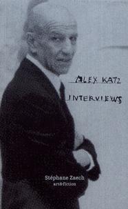 Stéphane Zaech - Alex Katz interviews.